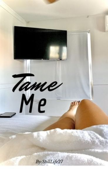 Tame Me (student/teacher)