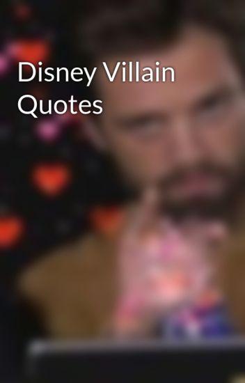 Disney Villain Quotes - Delta - Wattpad