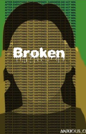 Broken by anxious_oat0