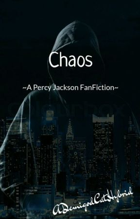 Chaos---A Percy Jackson FanFiction - Thanatos - Wattpad