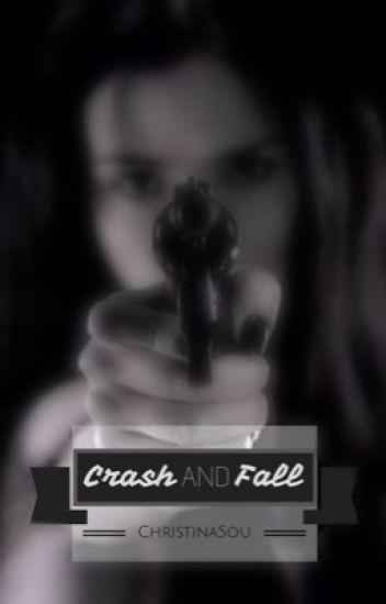 Crash and Fall