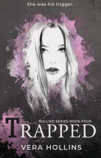 Trapped (Bullied Series #4)