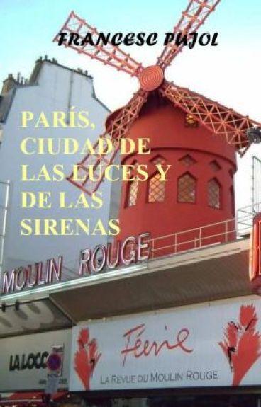 París, ciudad de las luces y de las sirenas