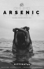 Arsenic | Sex Slave #1 | Dark Erotic Romance | 18+ by kittykat44