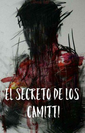 El Secreto De Los Camitti by KayniVidal