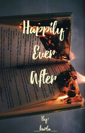 Happily Ever After by _barla_
