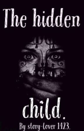 The hidden child. {A Percy Jackson fan-fiction} by story-lover1423