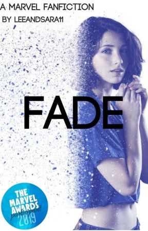 Fade - A Marvel Fanfiction - Chapter 10 - The Vision - Wattpad