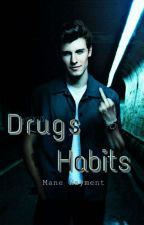 Drugs Habits [Shawn Mendes] by Mane_Rayment