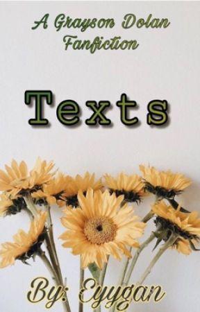 Texts - Grayson Dolan  by eyygan