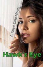 Hawk's Eye by KayeCole63