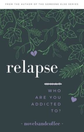 relapse by novelsandcoffee