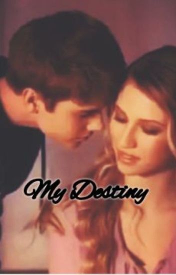 My  Destiny (A Justin Bieber's Love Story) 'CURRENTLY EDITING'