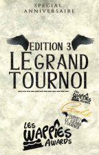 Les Wappies Awards  : Le grand tournoi 3 by Leswappies