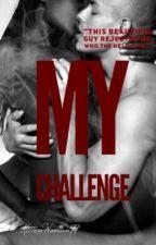 My Challenge.  by KittenWoman99