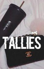tallies ➸ m.e by -MILKANDCOOKIES