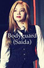 Bodyguard (saida) by camren_juargui
