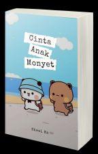 Cinta Anak Monyet [Selesai]✓ by sheelra