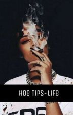 Hoe Tips~Life  by kerifromda6