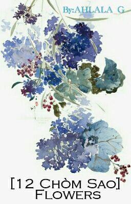 [12 Chòm sao] Flowers