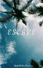 Escape by Aesthetic_Chaos