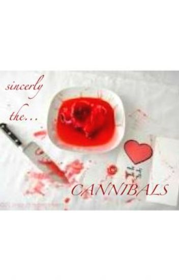 Sincerly The Cannibals