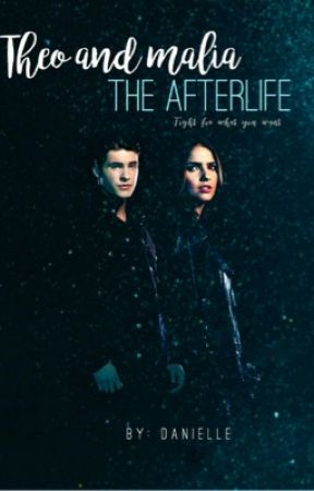 Theo and Malia-The afterlife by silver_lining86