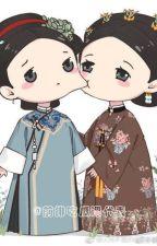 [BHTT] (Tự Viết) Người ta yêu vô tình là Hoàng Hậu (Anh Lạc x Phú Sát Hoàng Hậu) by JoiceGei