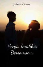 Senja Terakhir Bersamamu by Yfsterang