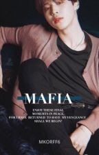MAFIA | Park Jimin (Completed)  by MKORFF6
