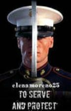 To Serve And Protect (BooK 4 =MEN IN UNIFORM SERIES) by SleeplessInChicago