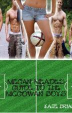 Guia De Megan Meade Sobre Los Chicos McGowan by SweetSorrow-Lu