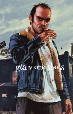 GTA 5 One-Shots - Trevor x Lamar (Smut) - Wattpad
