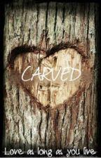 CARVED (one shot story) by iameckahmae