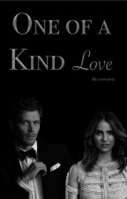 One Of A Kind Love ♢ Klaus Mikaelson by txmblr-love
