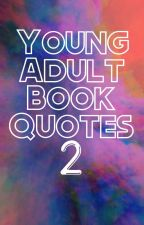 Young Adult Book Quotes 2 by Mikayla961