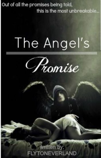 The Angel's Promise (Sequel of The Time Traveler's Love Story) - Completed