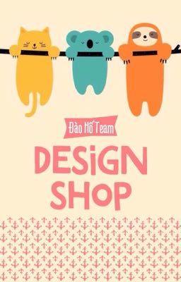 Đọc truyện [P2-Đã đóng] Design Shop