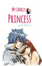 My Lonely Princess [Jerza Fanfiction] by iridescent_xx