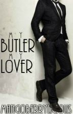My Butler, My Lover by ellesugi