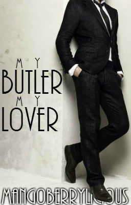 My Butler, My Lover [BoyxBoy]