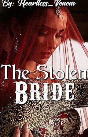 The Stolen Bride by HeartlessVenom