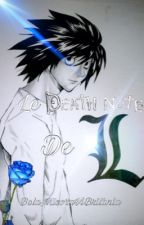 Le Death Note de L - Fanfiction - /LoveDarkness\ by BelaMisoraViBritania