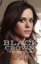 Black Crown: The Overworlder (ON HOLD) by CalypsoJackson