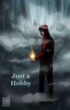 Just a Hobby (Traduccion) by yuki_yuki1234