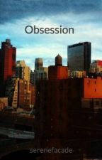 Obsession | h.s. by serenefacade