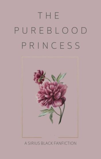 The Pureblood Princess | Sirius Black