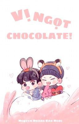 《VKOOK》Vị Ngọt Chocolate!