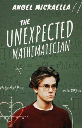 The Unexpected Mathematician by AngelMickaella