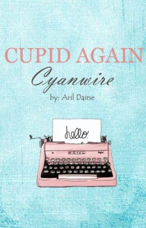 Cupid Again: Cyanwire by aril_daine